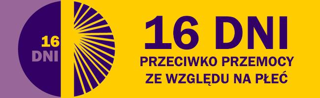 16 dni przeciwko przemocy ze względu na płeć