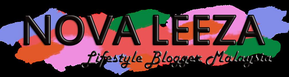 NOVA LEEZA || Lifestyle Blogger Malaysia
