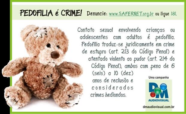 Pedofilia é CRIME!!!!