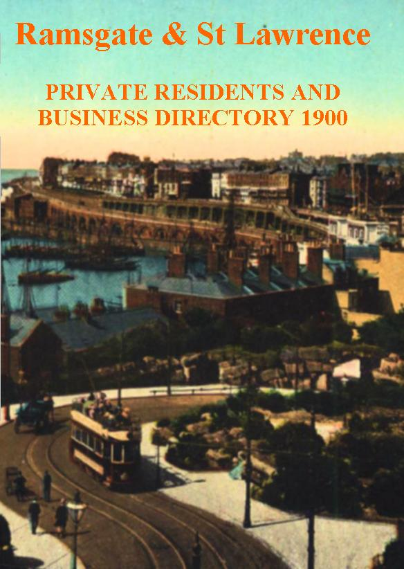 Ramsgate and St Lawrence Private Residents and Business Directory 1900