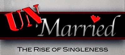 UnMarried: The Rise of Singleness