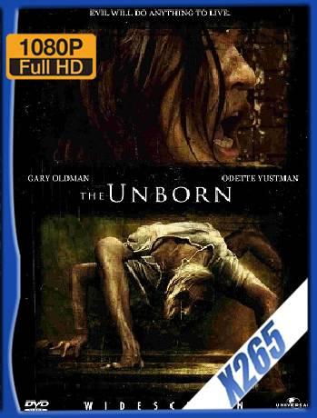 The Unborn La Semilla Del Mal (2009) x265 [1080p] [Latino] [GoogleDrive] [RangerRojo]