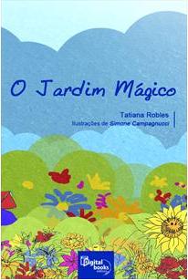 """""""O JARDIM MÁGICO"""""""