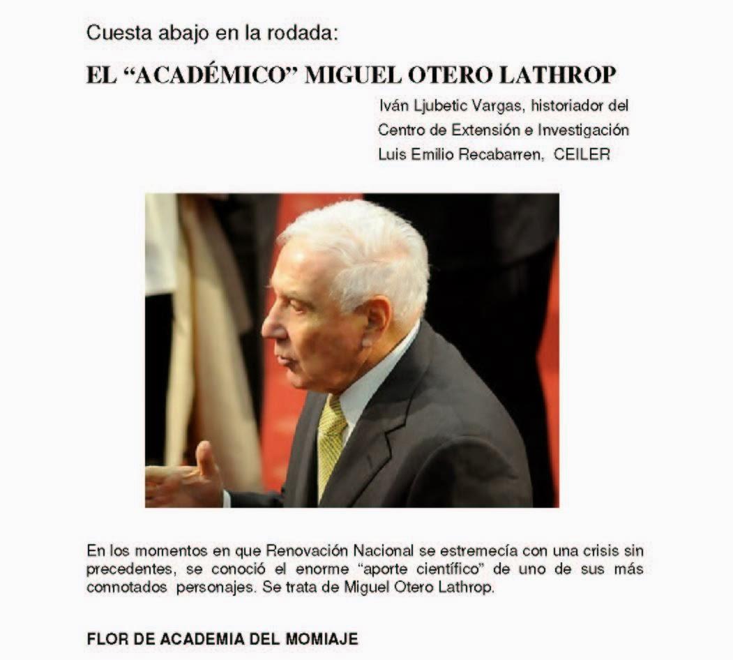 """EL """"ACADÉMICO"""" MIGUEL OTERO LATHROP"""
