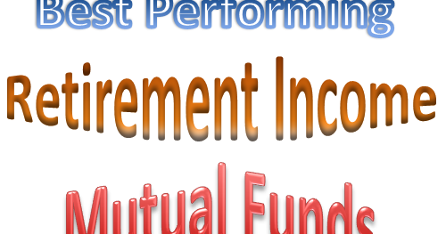 Best Performing Retirement Income Mutual Funds October 2012 | MEPB Financial