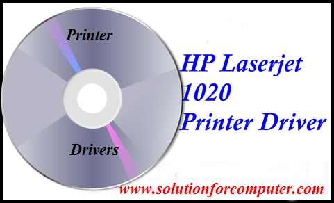 Hp 1020 Printer Driver For Windows Xp