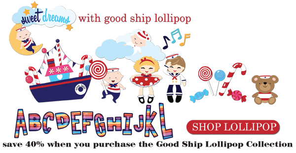 Sweet Dreams with Good Ship Lollipop!