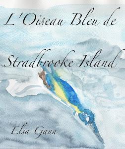 L'Oiseau Bleu de Stradbrooke Island