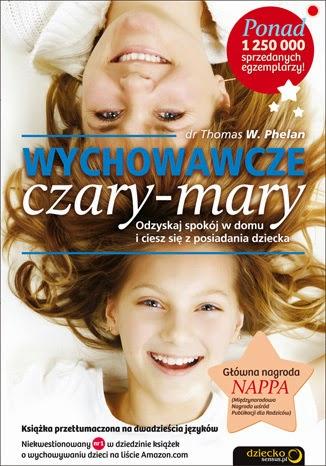 http://sensus.pl/ksiazki/wychowawcze-czary-mary-odzyskaj-spokoj-w-domu-i-ciesz-sie-z-posiadania-dziecka-thomas-w-phelan-phd,wyczav.htm