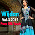 Designers Collection 2015 in Pakistan - Wijdan Vol-3 Pure Silk Dresses