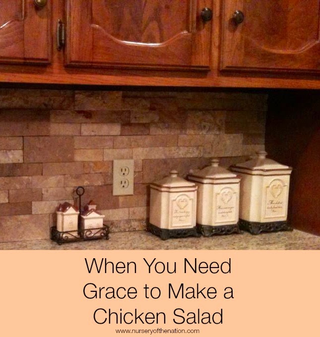 When You Need Grace to Make a Chicken Salad