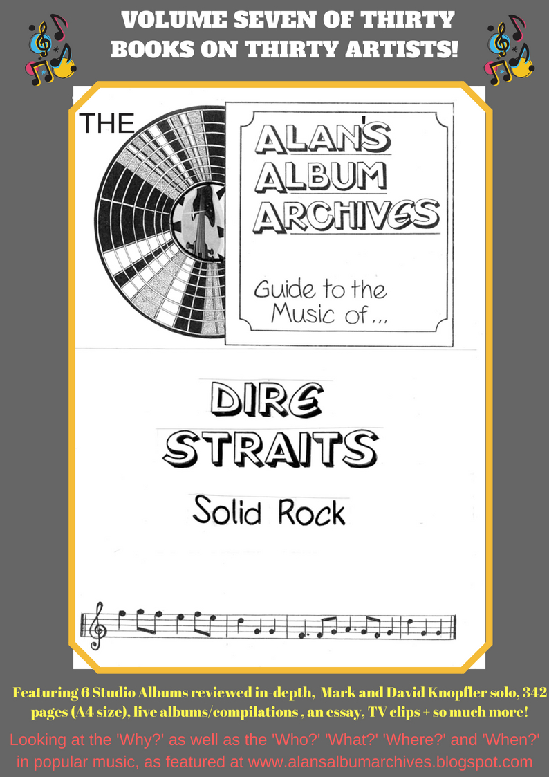 'Solid Rock - The Alan's Album Archives Guide To The Music Of...Dire Straits'