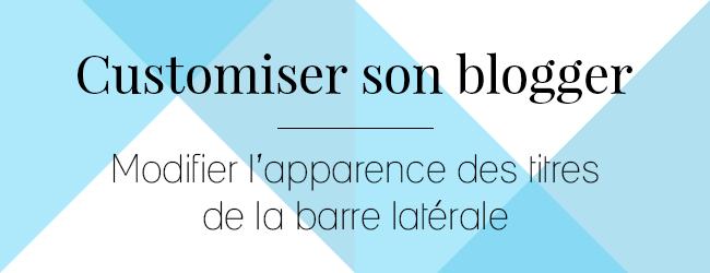 http://ladybirdr.blogspot.fr/2014/10/modifier-lapparence-des-titres-de-la.html