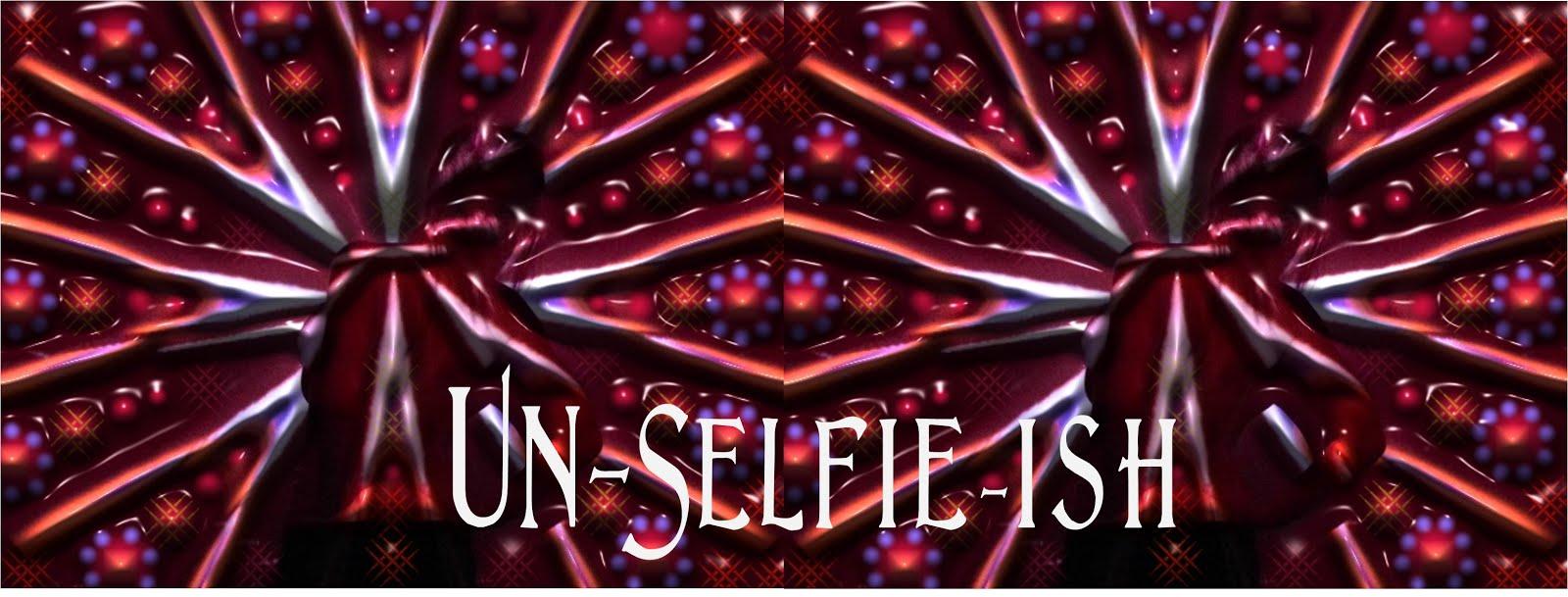 Un-Selfie-Ish