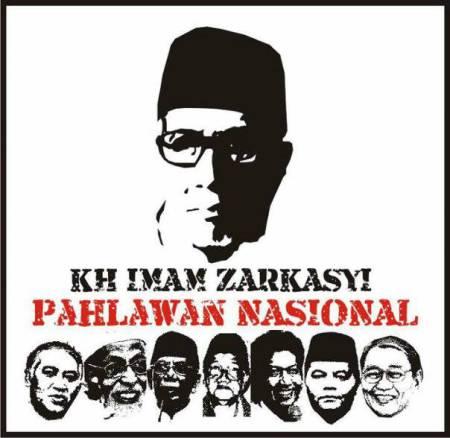 KH. Imam Zarkasyi sebagai Pahlawan Nasional