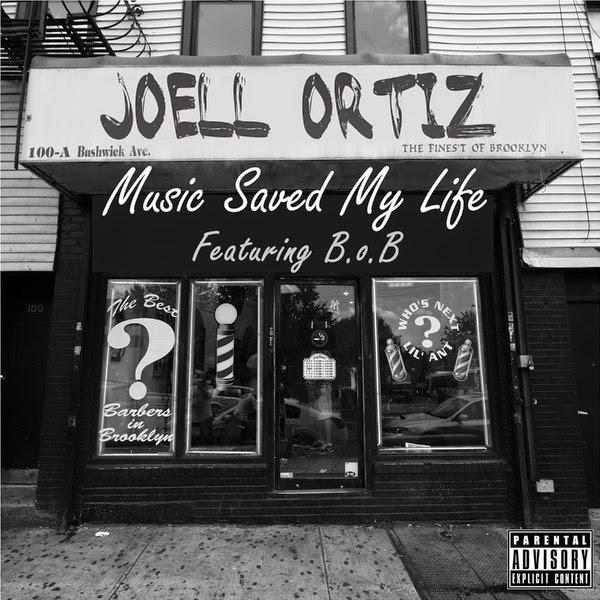 Joell Ortiz - Music Saved My Life (feat. B.O.B & Mally Stakz) - Single Cover