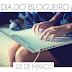 Dia do Blogueiro - 20 de Março