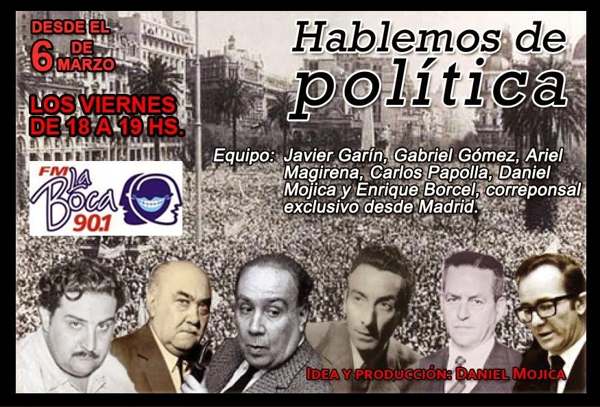 """""""HABLEMOS DE POLÍTICA"""""""