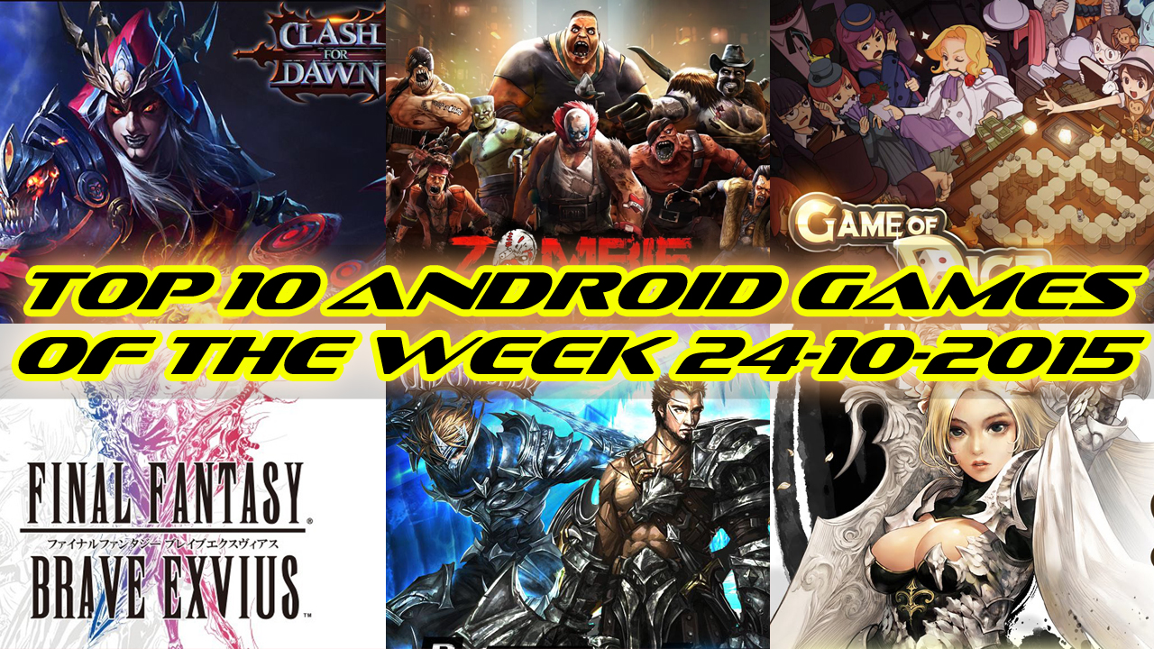 TOP 10 BEST NEW ANDROID GAMES OF THE WEEK - 24th October 2015