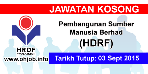 Jawatan Kerja Kosong Pembangunan Sumber Manusia Berhad (HRDF) logo www.ohjob.info september 2015
