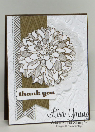Stampin' Up! Regarding Dahlias stamp set in soft suede. Layered on Beautifully Baroque textured background with Park Lane paper. Handmade thank you card by Lisa Young, Add Ink and Stamp