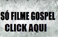http://filmesgospelmaisonline.blogspot.com.br/