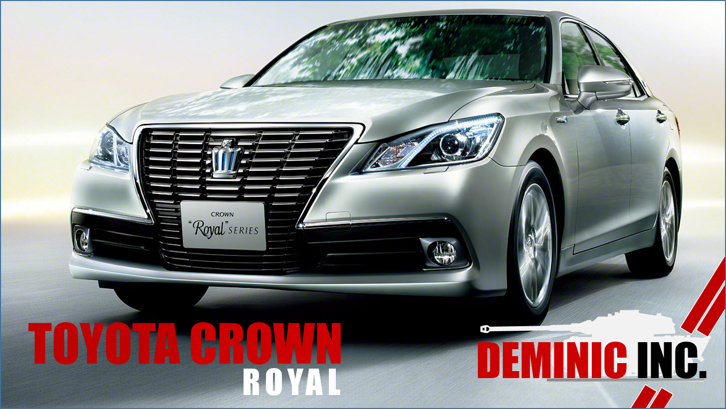 DEMINIC AutoIMPORT  TOYOTA CROWN ROYAL FOR SALE IN SINGAPORE