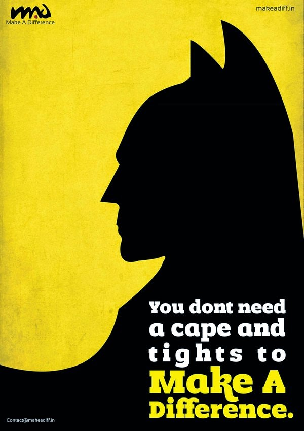Batman makes a difference, do you?