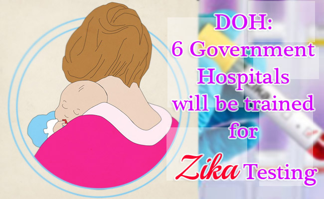 DOH: 6 Government Hospitals will be trained for Zika Testing