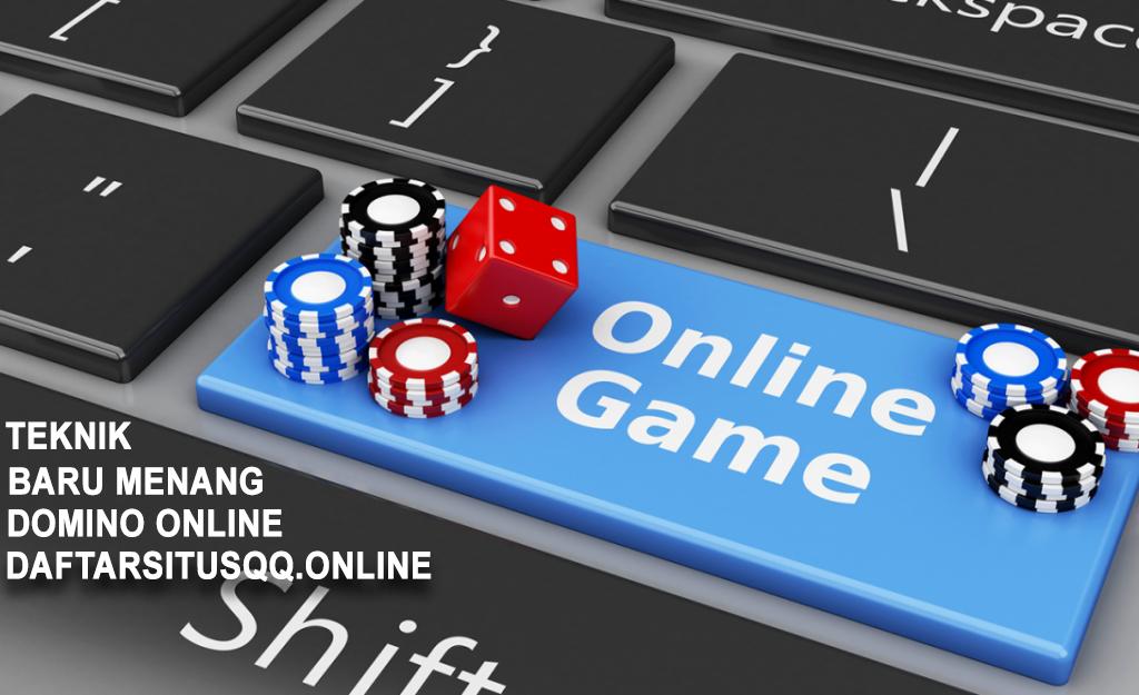 Teknik Baru Menangkan Permainan Domino Online