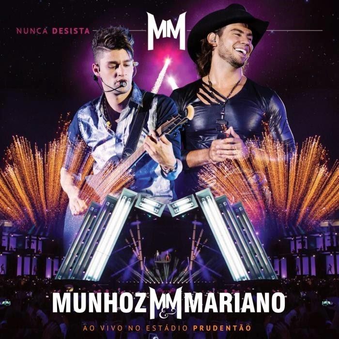 Download - Munhoz & Mariano – Nunca Desista: Ao Vivo em Presidente Prudente (2014)