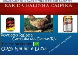 PUBLICIDADE: BAR DA GALINHA CAIPIRA POVOADO RAJADA C. dos DANTAS