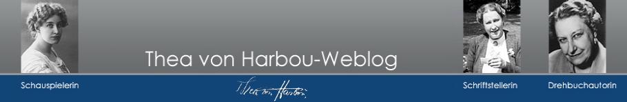 Thea von Harbou Weblog