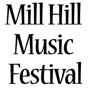 Come to the Mill Hill Music Festival