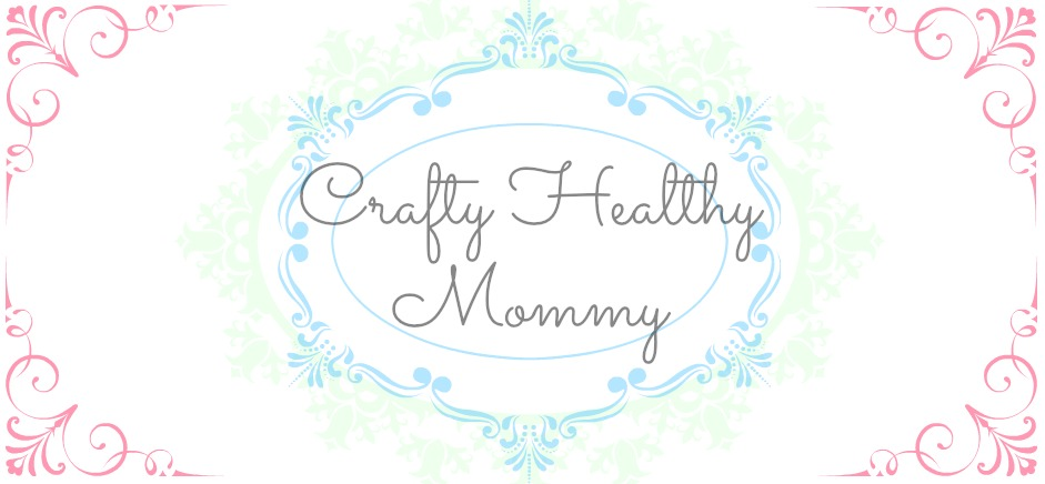 Crafty Healthy Mommy