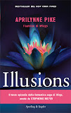 Anteprima: Illusions di Aprilynne Pike