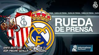 CLIC AQUI para ver COMPLETA la rueda de prensa previa del Sevilla - Real Madrid