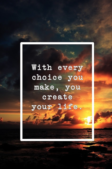 choice of life quotation