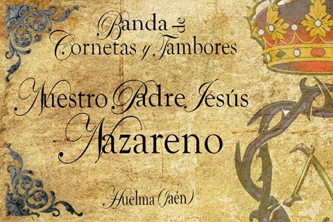 """BANDA DE CC Y TT """"NTRO. PADRE JESÚS NAZARENO"""""""