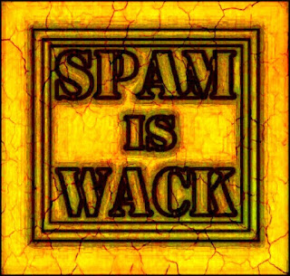 SPAM is WACK!