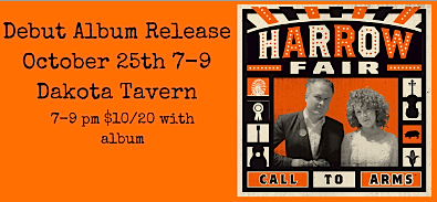 Harrow Fair @ Dakota Tavern, Tuesday