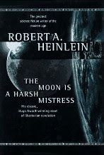 The Moon Is a Harsh Mistress by Robert A. Heinlein book