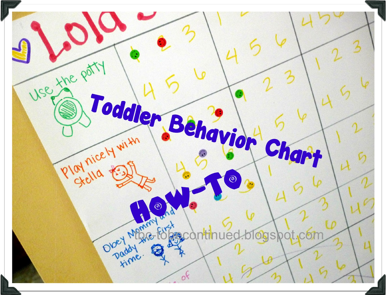 Tobecontinued how to make a toddler behavior chart