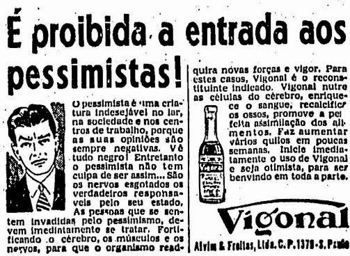 Propaganda do Remédio Vigonal. Calmante que dizia combater o pessimismo em 1908.