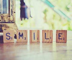 S-M-I-L-E  ! ^^