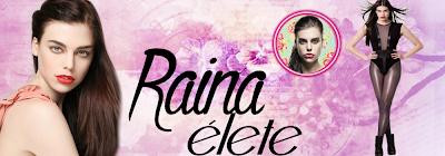 Raina élete