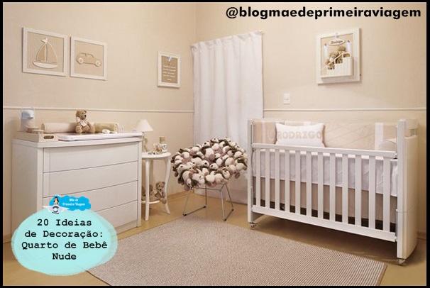 20 Ideias de Decoração: Quarto de Bebê Nude