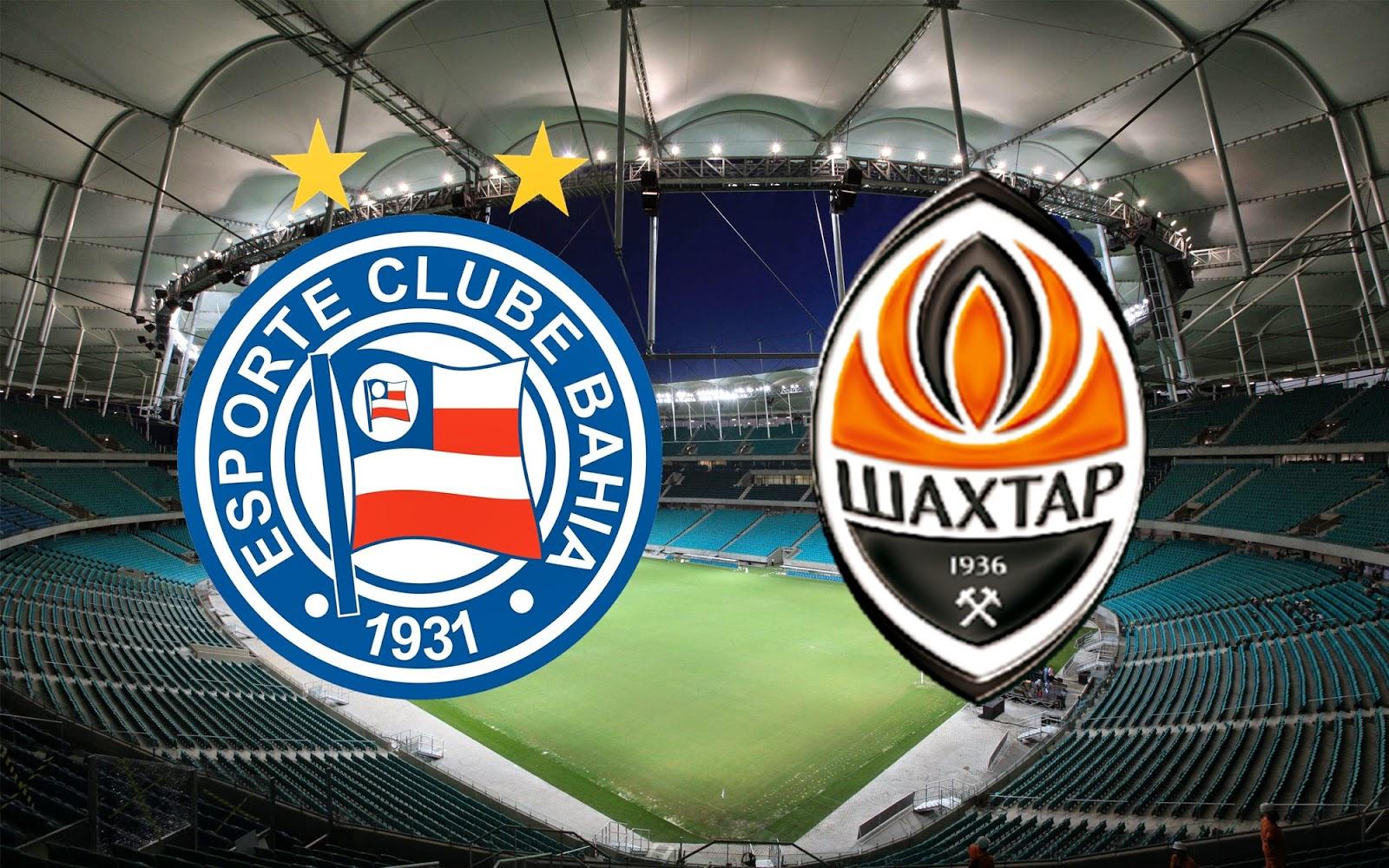 Bahia enfrenta Shakhtar Donetsk e ingressos podem ser comprados a R$ 15