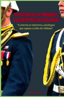 Presentación del libro: VUESTROS NOMBRES, VALIENTES SOLDADOS