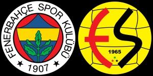 Fenerbahçe - Eskişehirspor Canlı
